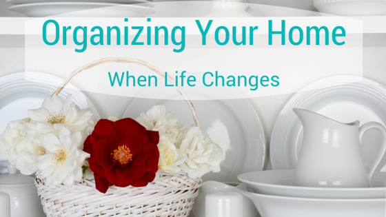 Organize Your Home for Change